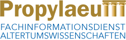 Propylaeum - Fachinformationsdienst Altertumswissenschaften